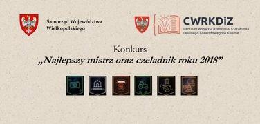 """Konkurs """"Najlepszy mistrz oraz czeladnik roku 2018"""""""