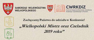 """Konkurs """"Wielkopolski Mistrz oraz Czeladnik 2019 roku"""""""