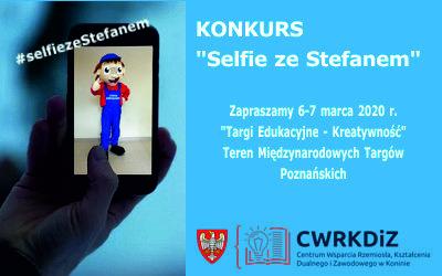 """Konkurs """"Selfie ze Stefanem"""" 6-7 marca 2020 r."""