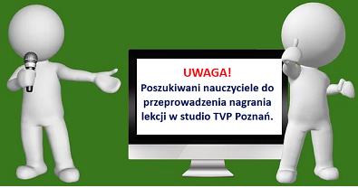 TVP Poznań poszukuje nauczycieli…