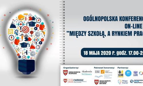 Między szkołą a rynkiem pracy – ogólnopolska konferencja on-line